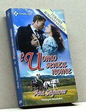 L'UOMO SENZA NOME - A. Seymour [Libro, Harlequin Mondadori]