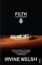 Filth, Irvine Welsh, New