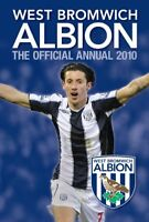 Official West Bromwich Albion FC Annual 2010 2010,Dave Bowler