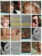Film Moments: Criticism, History, Theory by