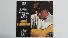 """Vinyl-7""""-Cover # only Cover # José Feliciano # Una Favola Blu - Pay Day # vg+"""