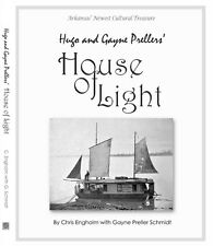 """Hugo and Gayne Prellers' House of Light""  NEW BOOK 2nd Ed."