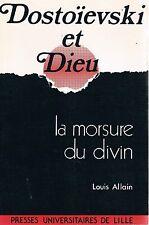 LOUIS ALLAIN DOSTOIEVSKI ET DIEU la morsure du divin + PARIS POSTER GUIDE