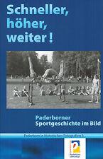 Gaidt, Schneller höher weiter Paderborner Sport, Paderborn hist. Fotografie Bd 6