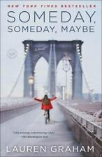 Someday, Someday, Maybe by Lauren Graham (Paperback, 2014)