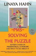 PMS: Solving the Puzzle - Sixteen Causes of Premenstrual Syndrome and What to Do