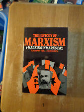 History of Marxism vol I Marxism in Marx's Day by Eric J Hobsbawm HCDJ 1982