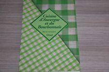 CUISINE D' AUVERGNE ET DU BOURBONNAIS / AUBOIRON / Ref C50