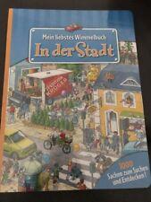 Mein Liebstes Wimmelbuch / In Der Stadt / Neu