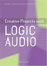 """CREATIVE PROJECTS WITH LOGIC AUDIO"" BOOK-BRAND NEW ON SALE-SEQUENCE/RECORD-RARE"