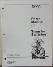 Onan LT II/LT/26K Transfer Switches Parts Manual W/Extra Inserts