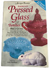 Antique Trader American Pressed Glass And Bottles Book 2000 Price Guides