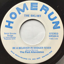 Paid Attendance Be A Believer In Dodger Fever Ex Disco Novelty Home Run Hr504 45