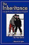 The Inheritance by Mounir Ajam (2010, Hardcover)
