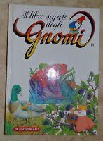 IL LIBRO SEGRETO DEGLI GNOMI 18 - ED: DE AGOSTINI AMZ - ANNO:  1987 (KT)