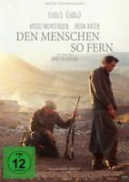 VIGGO MORTENSEN - DEN MENSCHEN SO FERN  DVD NEU
