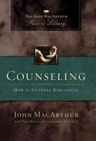 Counseling : How To Counsel Biblically, Hardcover by MacArthur, John, Like Ne...