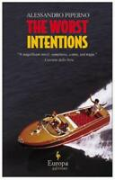 The Worst Intentions by Piperno, Alessandro | Paperback Book | 9781933372334 | N