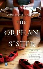 The Orphan Sister by Gross, Gwendolen