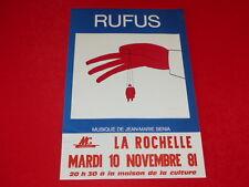 COLL.J. LE BOURHIS AFFICHES Spectacles / RUFUS 1981 La Rochelle Rare! FOLON