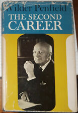 The Second Career by Wilder Penfield Other Essays & Addresses Neurosurgery 1963