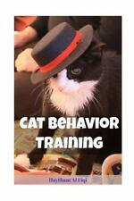 Cat Behavior Training by Haytham Fiqi (2016, Paperback)