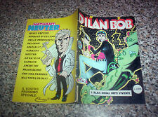DILAN BOB (DYLAN DOG)L'ALBA DEGLI ORTI VIVENTI BIG COMICS 1995 1°EDIZIONE OTTIMO