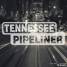 Tennessee Pipeliner Pipe Liner Decal Vinyl Oil Gas Pipeline Sticker Memphis