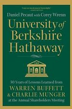 University of Berkshire Hathaway: 30 Years of Lessons Learned from Warren Buf...