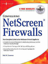 NEW Configuring NetScreen Firewalls by Rob Cameron