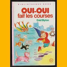 Bibliothèque Rose OUI-OUI FAIT LES COURSES Enid Blyton Jeanne Hives 1983