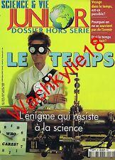 Science et vie junior hs n°30 du 10/1997 Le temps Horloges Calendriers