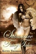 Submissive Fairy Tales (Hardback or Cased Book)