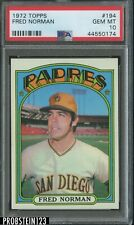 1972 Topps #194 Fred Norman San Diego Padres PSA 10 GEM MT