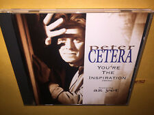 PETER CETERA (of chicago) single YOU'RE THE INSPIRATION az yet 6 track CD