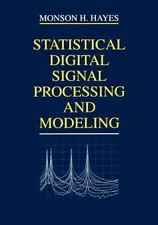 Statistical Digital Signal Processing and Modeling by Monson H. Hayes (1996,...