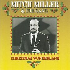 Christmas Wonderland by Mitch Miller/Mitch Miller & the Gang (CD, Oct-2005,...