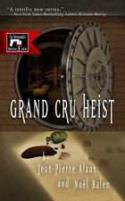 Grand Cru Heist: By Alaux, Jean-Pierre, Balen, Noël