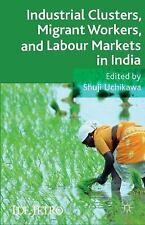 IDE-JETRO: Industrial Clusters, Migrant Workers, and Labour Markets in India...
