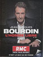 RADIO RMC JEAN-JACQUES BOURDIN - PUBLICITE PRESSE PAPER ADVERT- ANNEE 2014