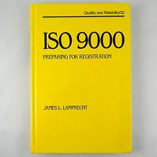 Quality and Reliability: ISO 9000 Preparing for Registration by James Lamprecht