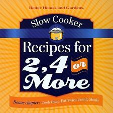Slow Cooker Recipes for 2, 4 or More by Better Homes and Gardens Books (COR)