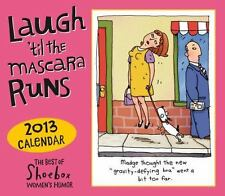 Laugh 'til the Mascara Runs 2013 Box/Daily calendar
