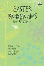 Easter Programs for Children: Plays, poems, and ideas for a joyful  celebration!
