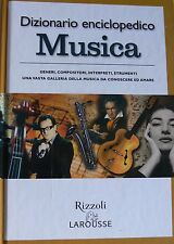 DIZIONARIO ENCICLOPEDICO. MUSICA RIZZOLI LAROUSSE 2005