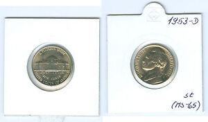 USA 5 Cents 1953 D Pièce de Monnaie (MS-65)