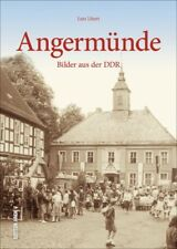 Angermünde Bilder aus der DDR Brandenburg Stadt Bildband Geschichte Fotos Buch