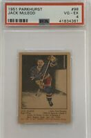 1951 1952 PARKHURST Jack McLeod PSA 4 Very Good Excellent VG - EX #98 HOCKEY