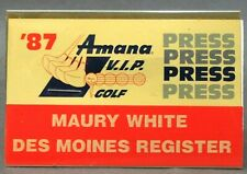 1987 AMANA V.I.P. PRESS PASS Golf Tournament IOWA badge pinback button golfing ^