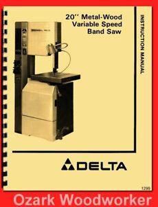 "Delta 20"" Metal-Wood Bandsaw 28-3X5, 28-345, 28-663 Owner Parts Manual 1299"